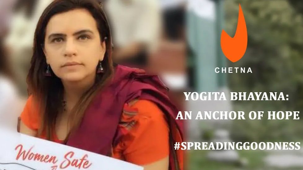 Stories of our PJF heroes | An anchor of hope – Yogita Bhayana - The Chetna